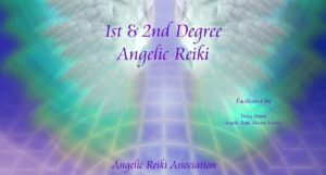 Angelic Reiki 1 and 2 Practitioner Level